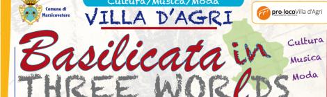 Basilicata in three worLds: una settimana di musica, cultura e moda apre l'estate della Val d'Agri
